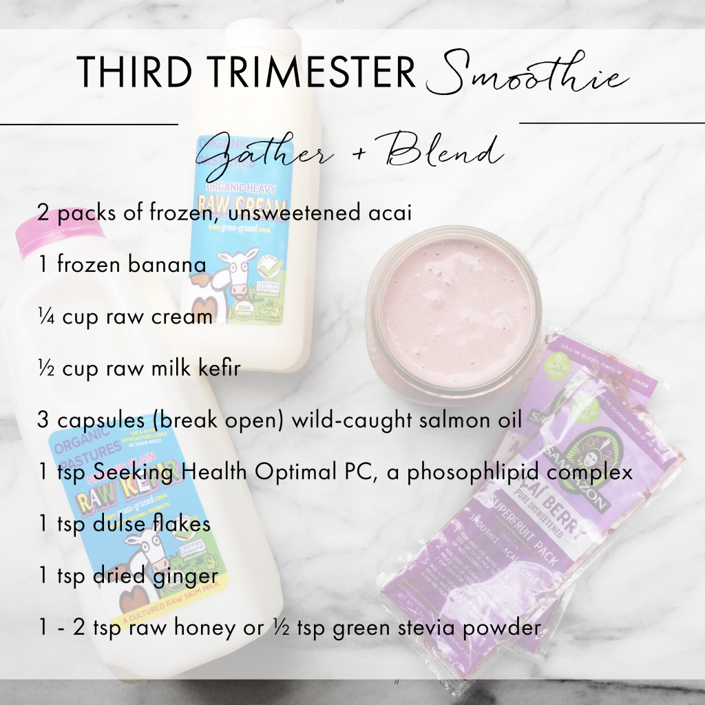 3rd Trimester Smoothie Recipe