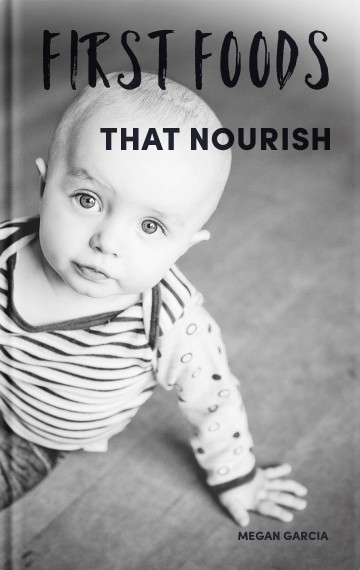 First Foods That Nourish