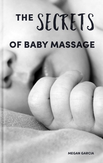 The Secrets Of Baby Massage