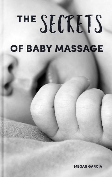The Secrets Of Baby Massage