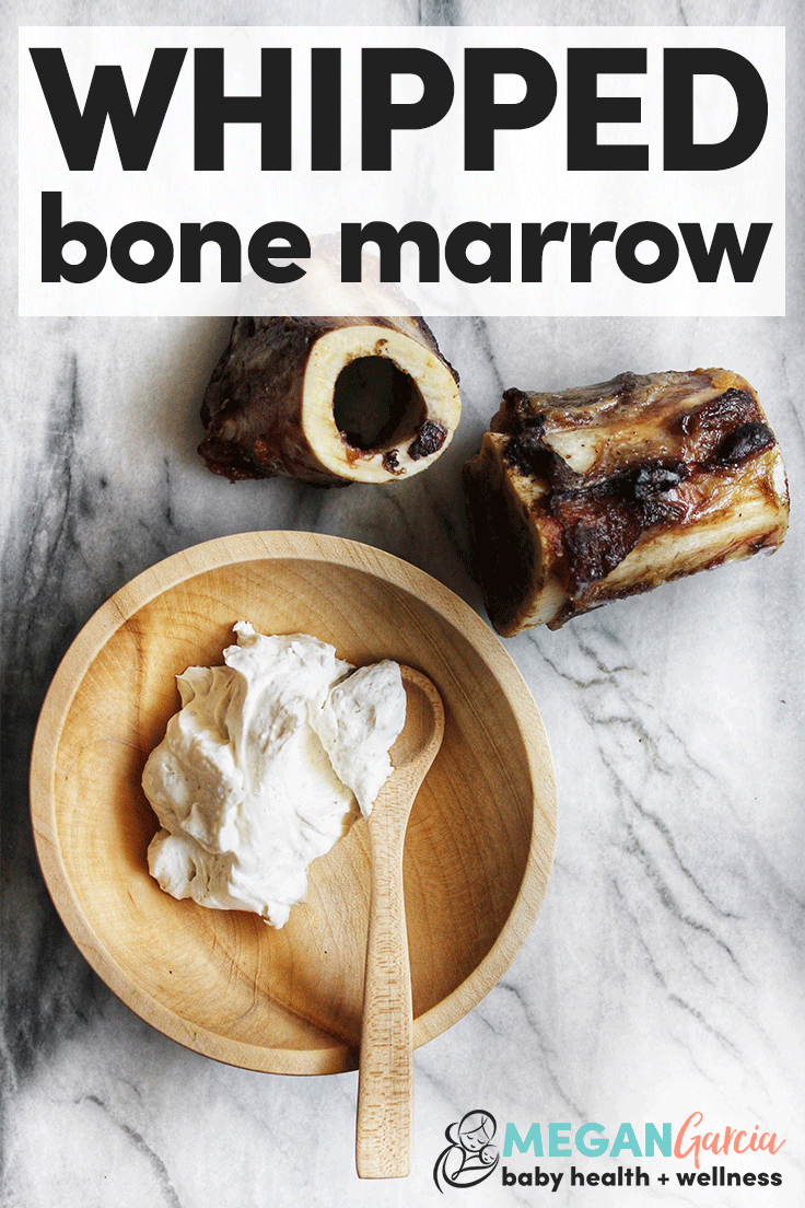 Whipped Bone Marrow Recipe, 6+ Months | Megan Garcia