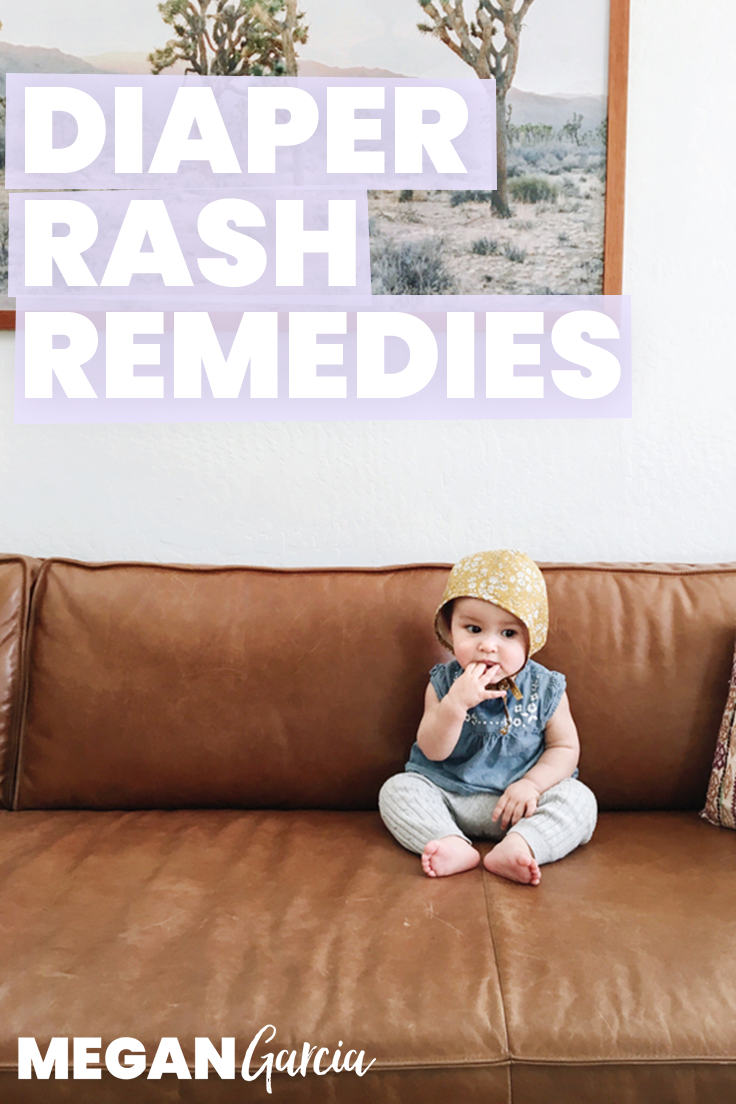 Diaper Rash Remedies, From Basic To Yeasty | Megan Garcia