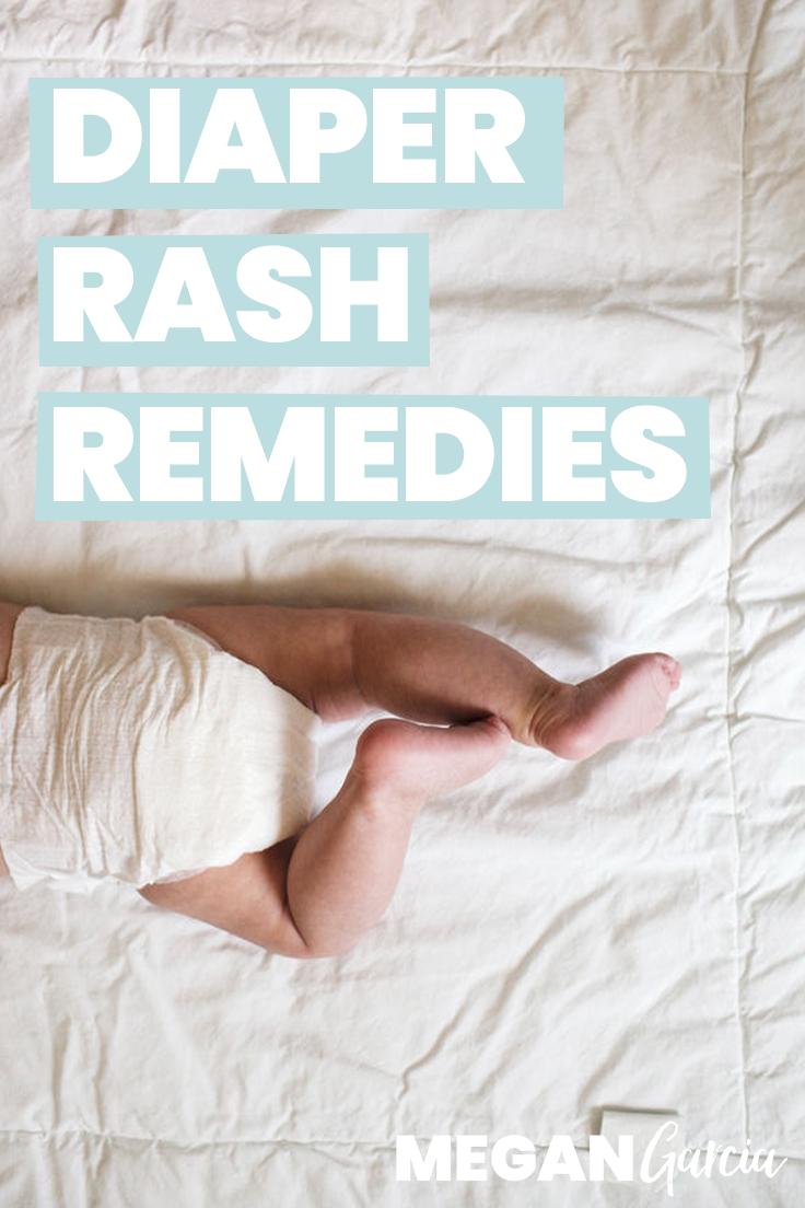 Diaper Rash Remedies, From Basic To Yeasty | Megan Garcia