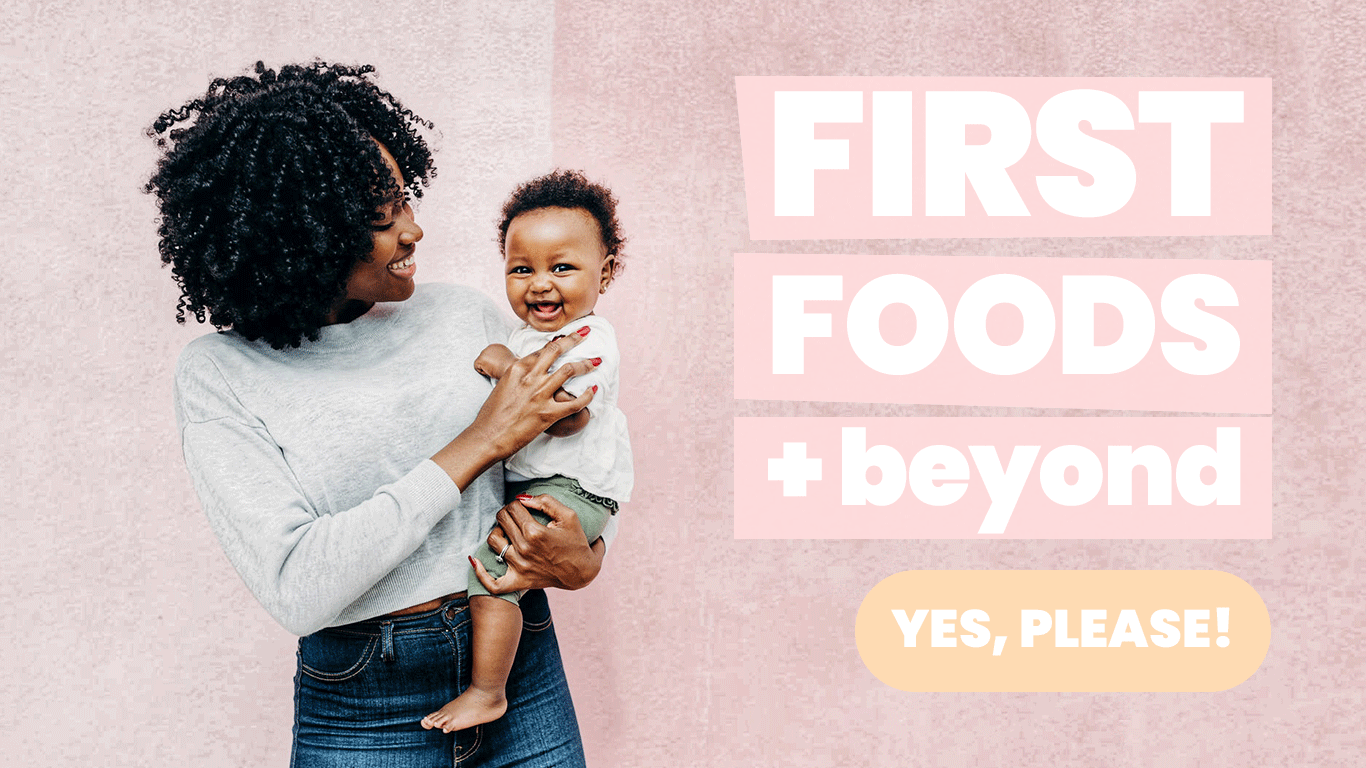 First Foods + Beyond | Megan Garcia